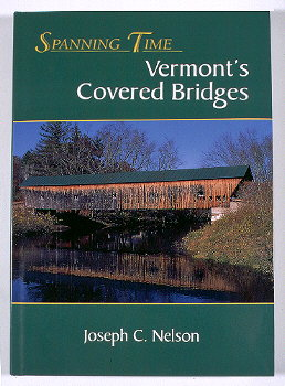 Book Cover, Spanning Time: Vermont's Covered Bridges